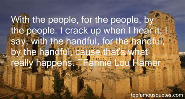 Fannie Lou Hamer Quotes