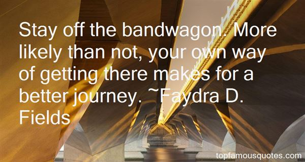 Faydra D. Fields Quotes