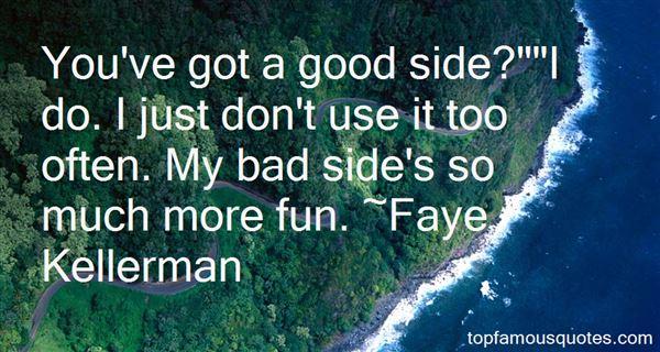 Faye Kellerman Quotes