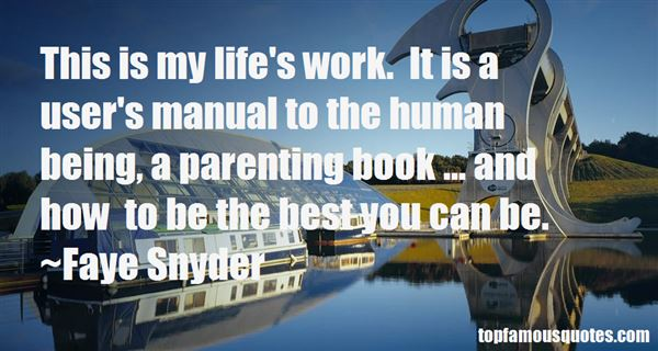 Faye Snyder Quotes