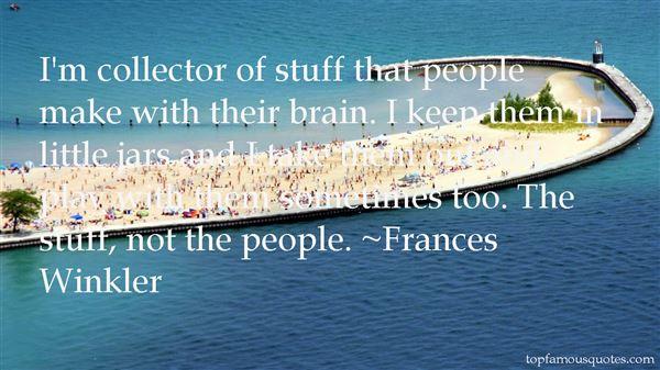 Frances Winkler Quotes