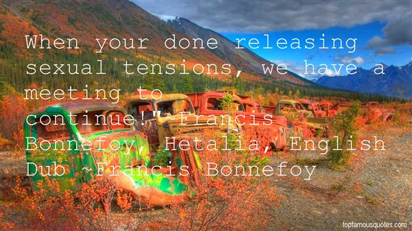Francis Bonnefoy Quotes