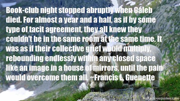 Francis L. Guenette Quotes