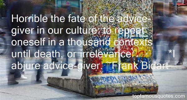 Frank Bidart Quotes
