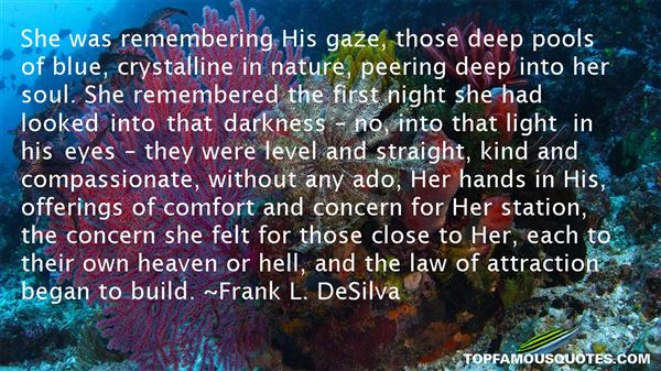 Frank L. DeSilva Quotes