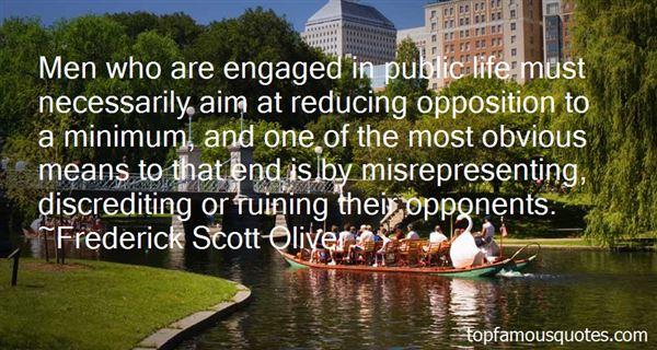 Frederick Scott Oliver Quotes