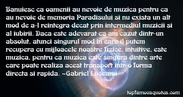 Gabriel Liiceanu Quotes