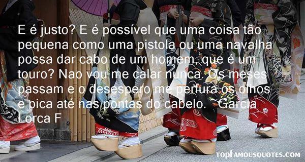 Garcia Lorca F Quotes
