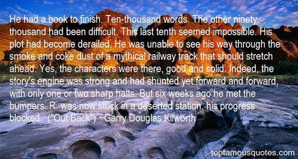 Garry Douglas Kilworth Quotes