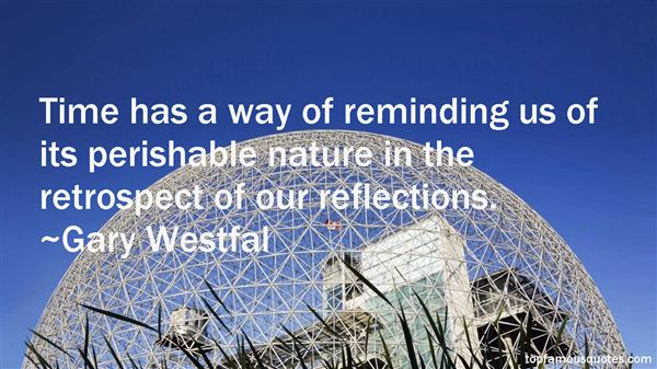 Gary Westfal Quotes