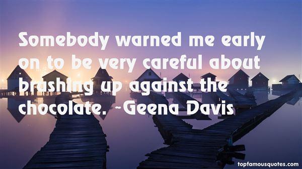 Geena Davis Quotes