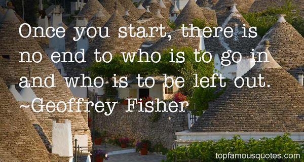 Geoffrey Fisher Quotes