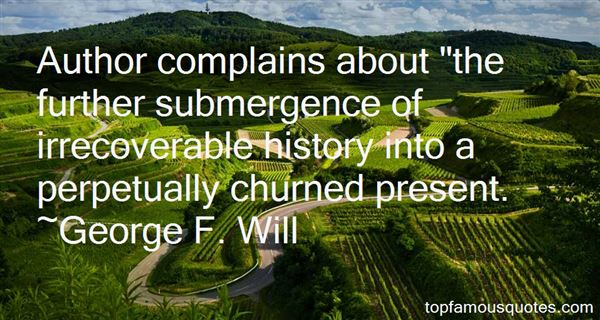 George F. Will Quotes