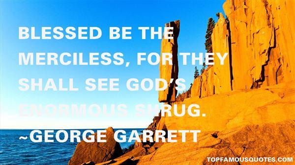 George Garrett Quotes