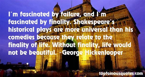 George Hickenlooper Quotes