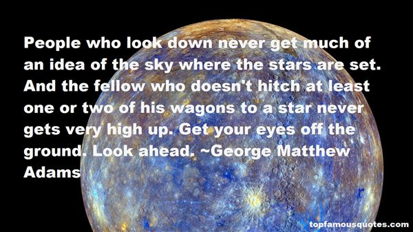 George Matthew Adams Quotes