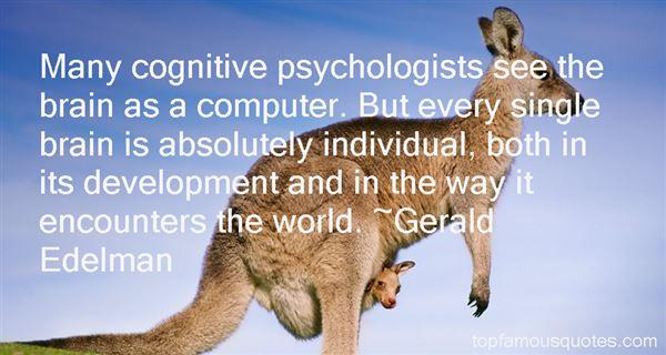 Gerald Edelman Quotes