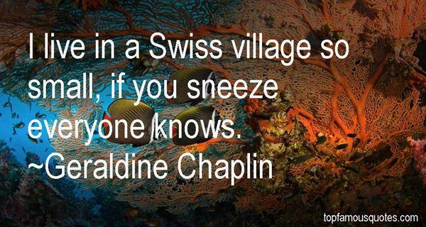 Geraldine Chaplin Quotes