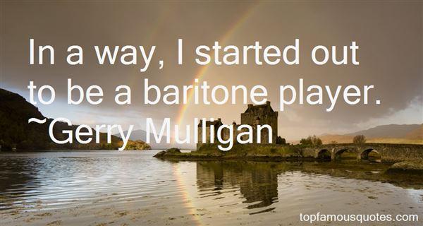 Gerry Mulligan Quotes