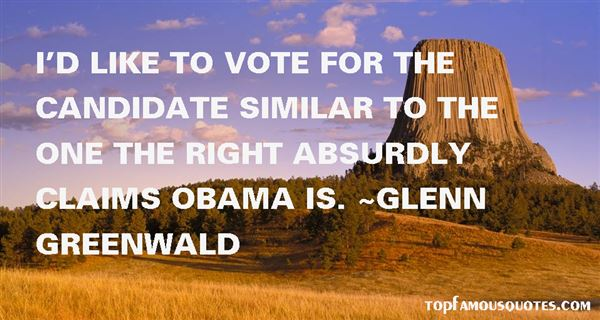 Glenn Greenwald Quotes