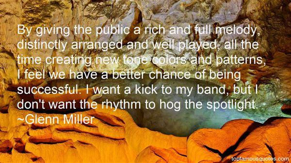 Glenn Miller Quotes