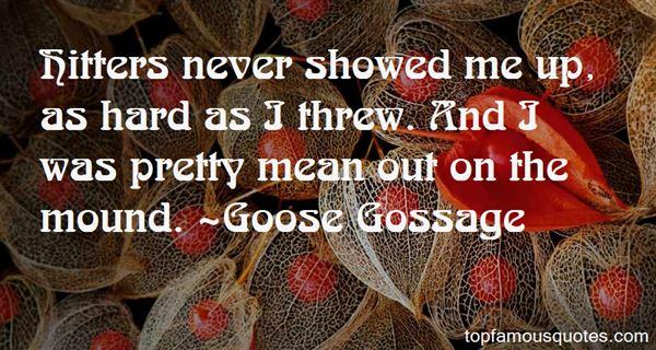 Goose Gossage Quotes