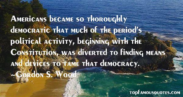 Gordon S. Wood Quotes