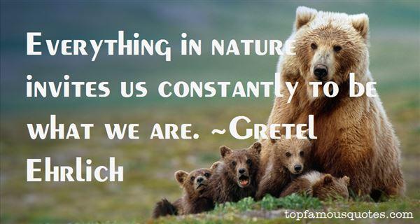 Gretel Ehrlich Quotes