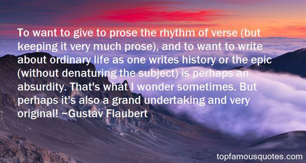 Gustav Flaubert Quotes