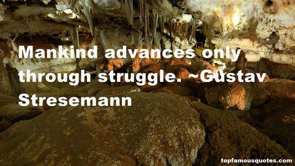 Gustav Stresemann Quotes