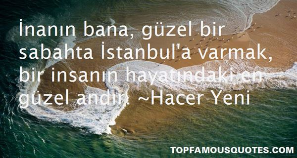 Hacer Yeni Quotes