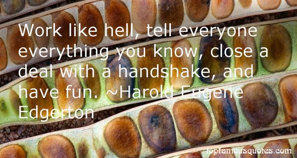 Harold Eugene Edgerton Quotes