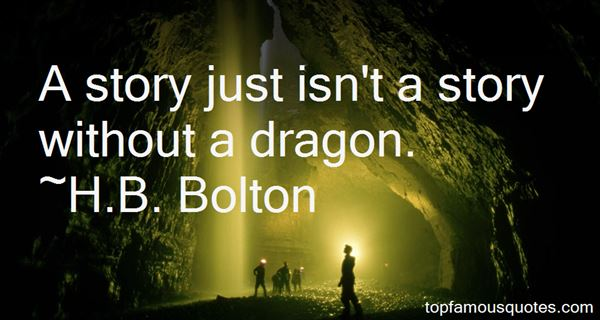 H.B. Bolton Quotes