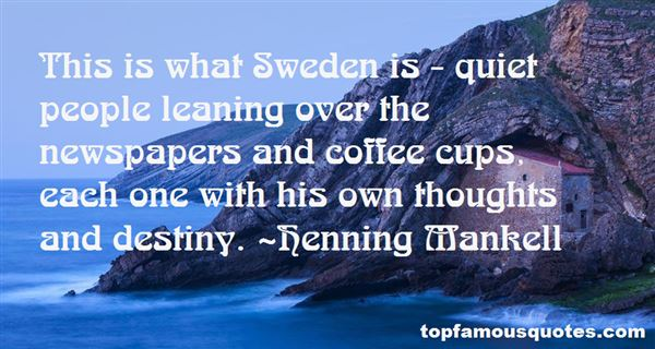 Henning Mankell Quotes