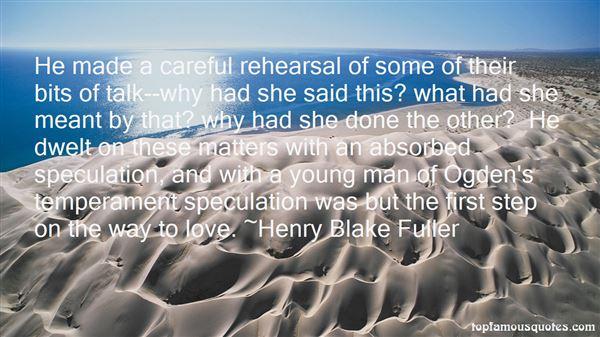 Henry Blake Fuller Quotes