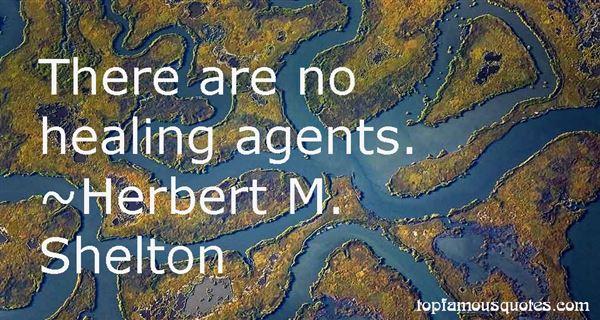 Herbert M. Shelton Quotes
