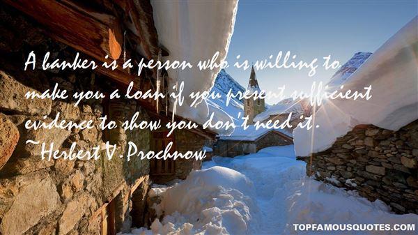 Herbert V. Prochnow Quotes