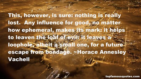 Horace Annesley Vachell Quotes