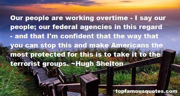 Hugh Shelton Quotes