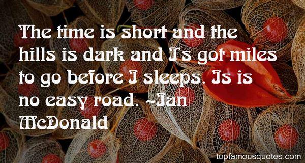 Ian McDonald Quotes
