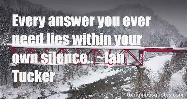 Ian Tucker Quotes