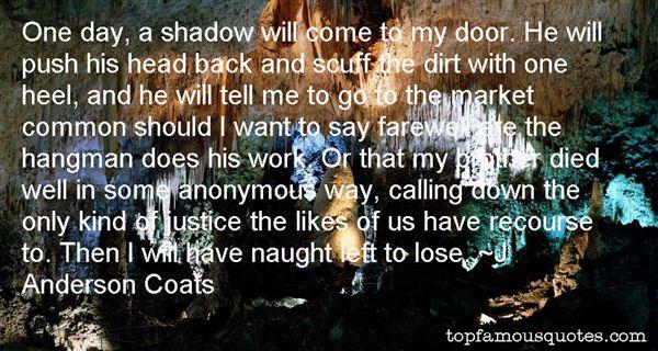 J. Anderson Coats Quotes