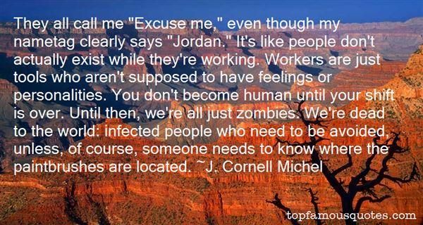 J. Cornell Michel Quotes