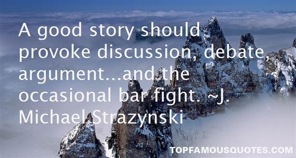 J. Michael Strazynski Quotes
