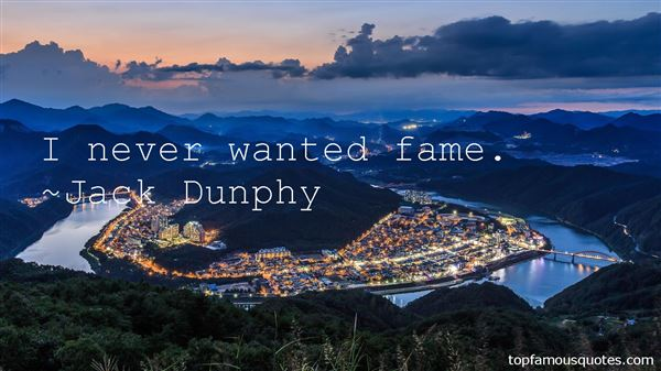 Jack Dunphy Quotes