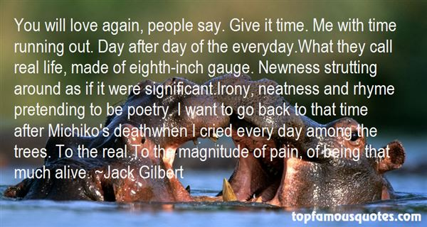 Jack Gilbert Quotes