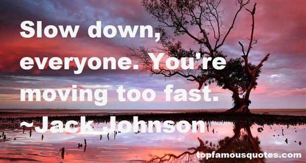 Jack Johnson Quotes