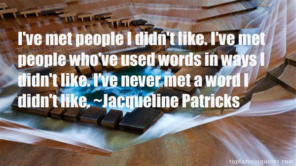 Jacqueline Patricks Quotes