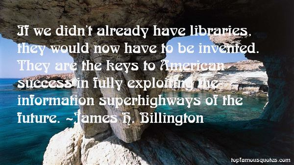 James H. Billington Quotes