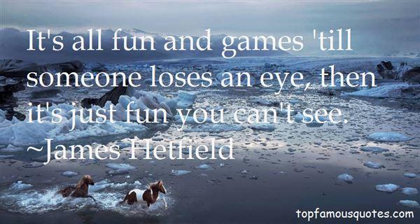 James Hetfield Quotes